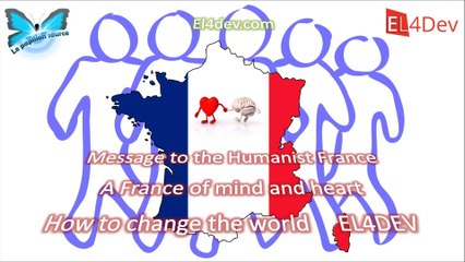 Message to the Humanist France - (people) - Social and united world - EL4DEV