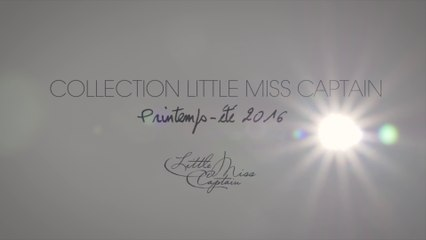 2015 - Little Miss Captain Printemps-été 2016