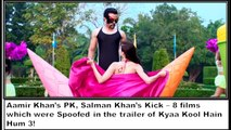 Kyaa Kool Hain Hum 3 (Porn Com) Spoof !! 8 films which were Spoofed in the Trailer