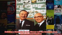FreeDownload  Building a Company Roy O Disney and the Creation of an Entertainment Empires  FREE PDF