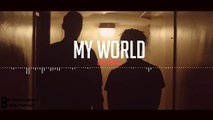 My World Smooth R&B Type Beat/Instrumental The Weeknd Ft. Big Sean x Drake x Wale, New 201