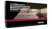 Read RSMeans Commercial Renovation Renovation Cost 2012  Means Commercial Renovation Cost Data