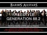 """Archive Radio live sur Génération 88.2 (2009), promo """" Ni vu, ni connu """" Scred Connexion Freestyle  feat. Barbès All starz live ..."""