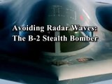 05 Avoiding Radar Waves The B 2 Stealth Bomber- Accidental Inventions Documentary