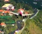 Madère est bien l'un des aéroports les plus dangereux au monde
