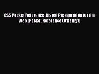 Download CSS Pocket Reference: Visual Presentation for the Web (Pocket Reference (O'Reilly))