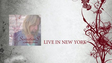 Lorenzo Piani - Live In New York