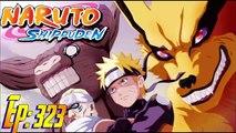 Naruto Shippuden Ep 323 BREAKDOWN: The Nine Tails is Back-The 5 KAGES UNITE!! -Naruto V.S Tobi