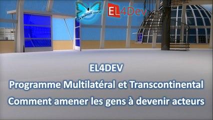 Changer le monde - EL4DEV - Devenir acteur - Projet Avenir France Maroc Méditerranée Afrique Europe Futur Solidaire