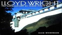 Download Lloyd Wright  The Architecture of Frank Lloyd Wright Jr
