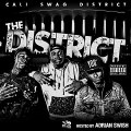 Cali Swag District - Right Now [The District Mixtape]