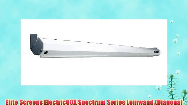 Elite Screens Electric90X Spectrum Series Leinwand (Diagonal 2286 cm (90 Zoll) H?he 1207 cm