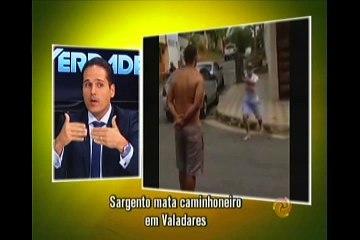 Policial que matou caminhoneiro em Governador Valadares teve motivos?