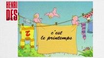 Henri Dès chante - C'est le printemps - chanson pour enfants