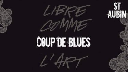St Aubin - Coup de blues