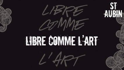 St Aubin - Libre comme l'art