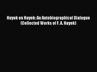 hayek mill and the liberal tradition farrant andrew
