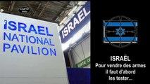 ISRAËL teste ses nouvelles armes sur les arabes avant de les exporter. (Hd 720)