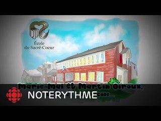 NoteRythme - École du Sacré-Cœur - Tous ceux qui veulent changer le monde de Marie-Mai et Martin Giroux