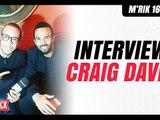 Interview Craig David by M'rik