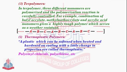 Types of Polymers on the bases of Nature of Monomers ( Terpolymers ) &  Polymerization Process ( Additional Polymerization )