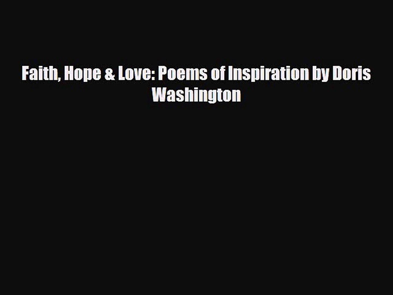 PDF Faith Hope & Love: Poems of Inspiration by Doris Washington Read Online