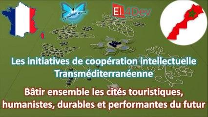 EL4DEV Marrakech Bordeaux Maroc France Grand Projet Coopération Méditerranée: bâtir les cités touristiques futur 2016