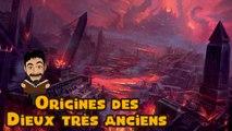 Histoire et origines des Dieux Très Anciens