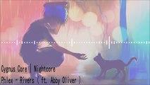 Nightcore | Rivers | Phlex ( ft. Abby Rivers )