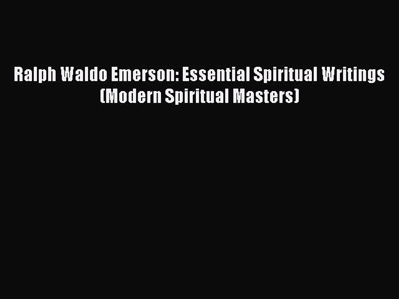 Download Ralph Waldo Emerson: Essential Spiritual Writings (Modern Spiritual Masters) Ebook