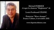 Michaël FERRIER évoque Louis-Ferdinand CÉLINE (2015)