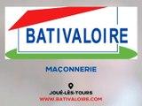 Maçonnerie, terrassement, charpente et couverture à Joué-lès-Tours - Bativaloire.