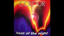 Colour - Heat Of The Night (Extended Version)