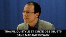 Travail du style et culte des objets dans Madame Bovary, Jean-Pierre LANGEVIN