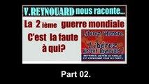 39.45_La faute à qui cette guerre? Part 02 par Vincent Reynouard