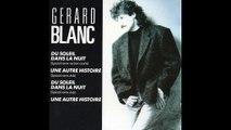 Gérard Blanc - Une Autre Histoire - 1988