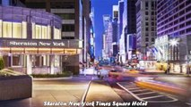 Hotels in New York Sheraton New York Times Square Hotel