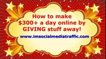 How to make $300+ a day GIVING stuff away online