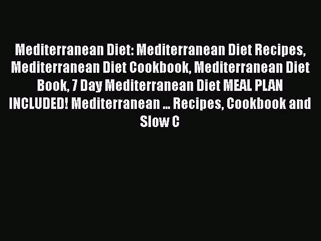 Read Mediterranean Diet: Mediterranean Diet Recipes Mediterranean Diet Cookbook Mediterranean