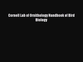 Cornell Lab of Ornithology Resource   Learn About, Share and