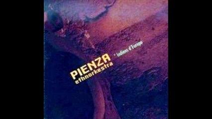 Pienza Ethnorkestra - 2006 - Indiens d'Europe (full album)
