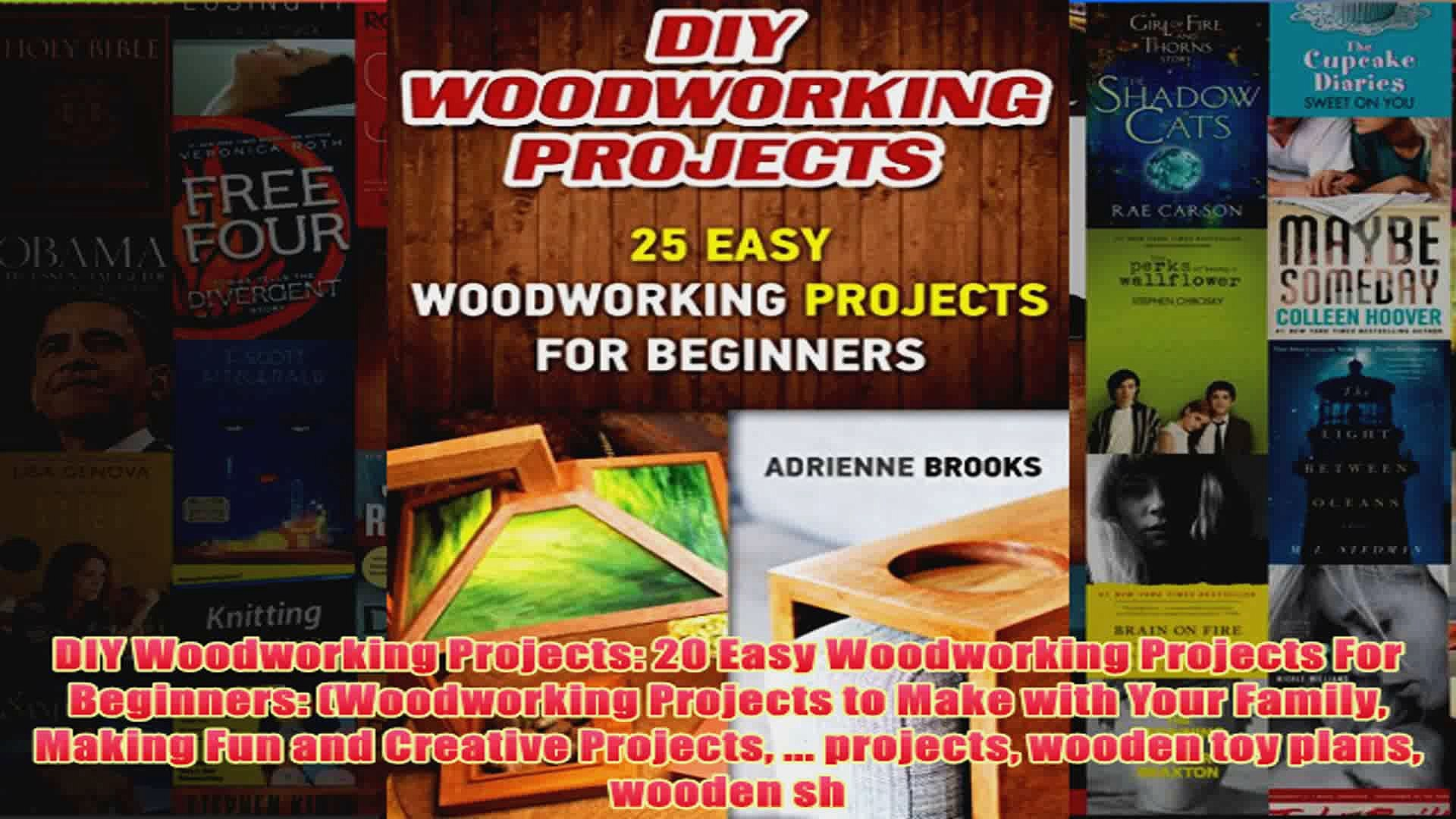 Download PDF DIY Woodworking Projects 20 Easy Woodworking Projects For Beginners Woodworking FULL FREE - video dailymotion