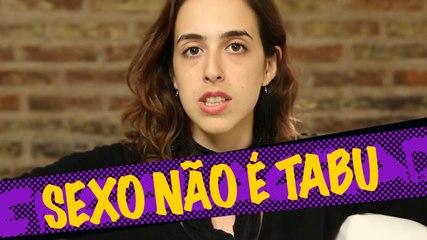 Sexo não é tabu | Encalacrada