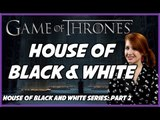 House of Black & White (House of Black & White Series: Part 2)