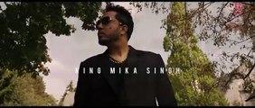 BILLO Video Song  -  MIKA SINGH - Millind Gaba
