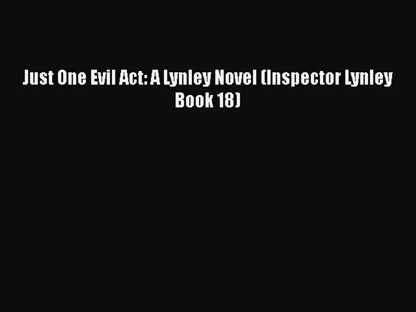 Book Review: Just One Evil Act by Elizabeth George