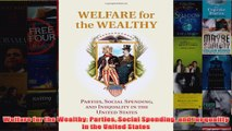 Download PDF  Welfare for the Wealthy Parties Social Spending and Inequality in the United States FULL FREE