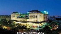 Hotels in Beijing Beijing Prime Hotel Wangfujing