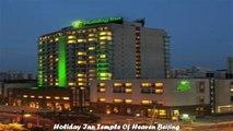 Hotels in Beijing Holiday Inn Temple Of Heaven Beijing