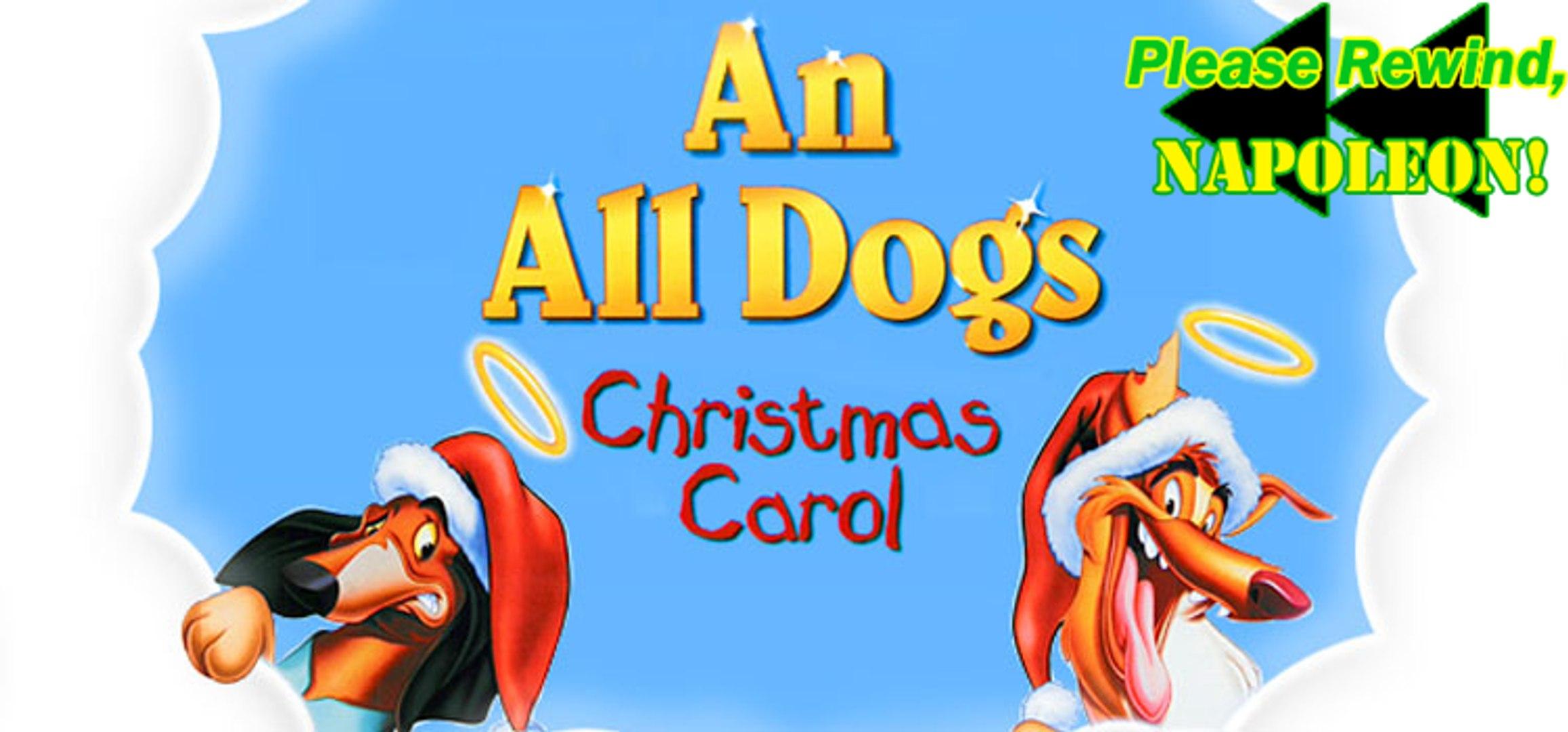 An All Dogs Christmas Carol.Please Rewind Napoleon An All Dogs Christmas Carol